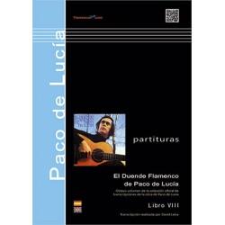 El duende flamenco de Paco de Lucía. Libro VIII