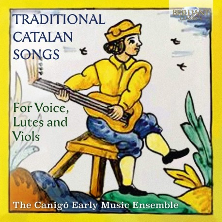 Traditional catalan songs - For voice, lutes and viols